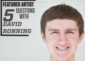 Featured Artist: David Ronning