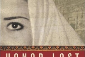Honor Lost: Love and Death in Modern-Day Jordan by Norma Khouri