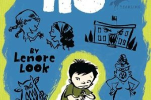 Alvin Ho: Allergic to Girls, School, and Other Scary Things by Lenore Look, illustrated by LeUyen Pham