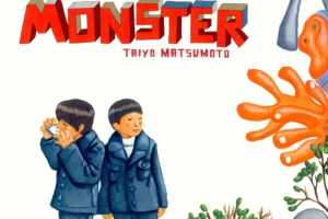 GoGo Monster by Taiyo Matsumoto, translated by Camellia Nieh