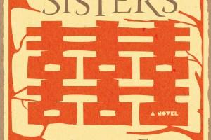 Three Sisters by Bi Feiyu [in Library Journal]