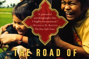 The Road of Lost Innocence: The True Story of a Cambodian Heroine by Somaly Mam