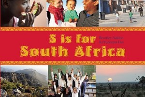 S is for South Africa by Beverley Naidoo, photographs by Prodeepta Das