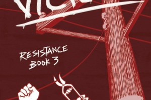 Victory: Resistance Book 3 by Carla Jablonski, illustrated by Leland Purvis, color by Hilary Sycamore