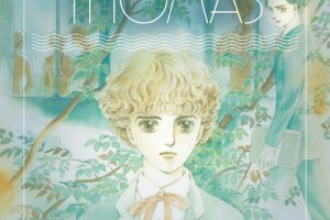 The Heart of Thomas by Moto Hagio, translated with an introduction by Matt Thorn