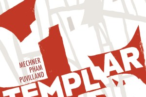 Templar by Jordan Mechner, illustrated by LeUyen Pham & Alex Puvilland, color by Hilary Sycamore and Alex Campbell