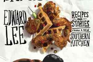 Smoke & Pickles: Recipes and Stories from a New Southern Kitchen by Edward Lee