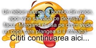 Bancul zilei :))) Nebunul si bombele…