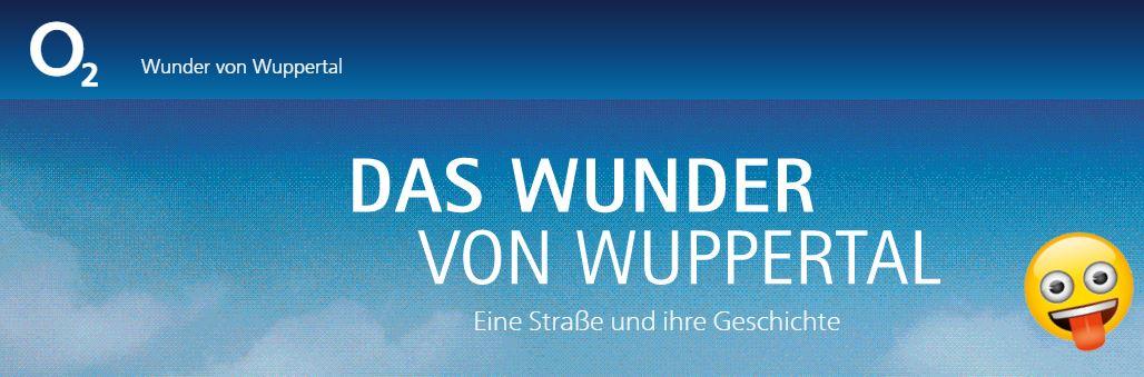 """O2 """"Das Wunder von Wuppertal"""""""