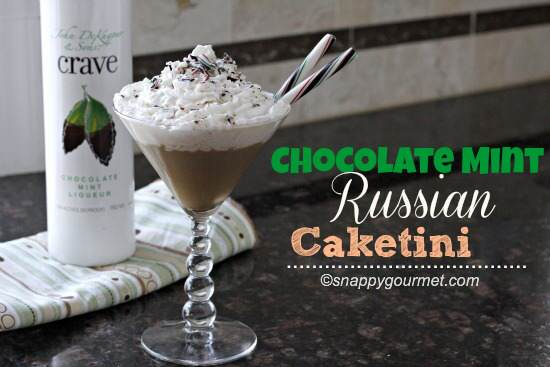 Chocolate Mint Russian Caketini Recipe | SnappyGourmet.com