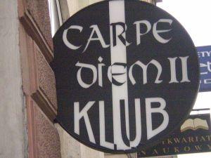 Carpe Diem Club, Poland
