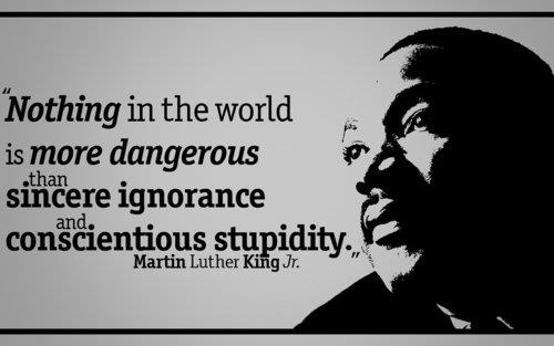 Martin Luther King Jr. ignorance quote