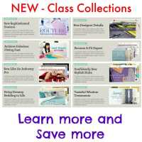 New Class Collections - in-depth sewing learning
