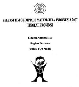 Seleksi Tim Olimpiade Matematika tingkat Propinsi