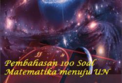 Pembahasan 100 Soal Matematika SMP untuk Persiapan UN