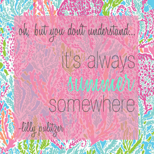 lilly pulitzer it's always summer somewhere