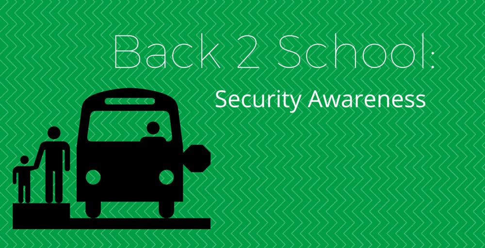 Back to School: Security Awareness