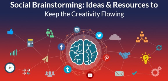 Social Brainstorming: Ideas & Resources to Keep the Creativity Flowing