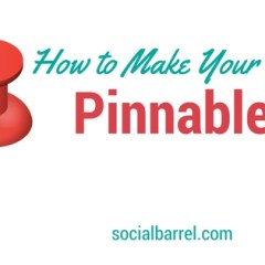 """Pinterest Marketing: How to Make Your Site """"Pinnable?"""""""