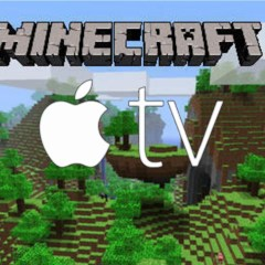 Minecraft coming to Apple TV