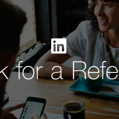 LinkedIn has added an 'Ask for a Referral' button for job seekers
