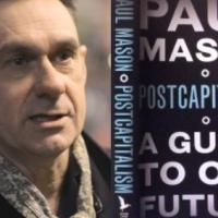 Book Review: Mick Brooks evaluates Paul Mason's 'Postcapitalism: a Guide To Our Future'