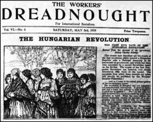 Workers' Dreadnought had the same view as the Bolsheviks