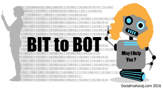 Bit to Bot - a giant leap for mankind