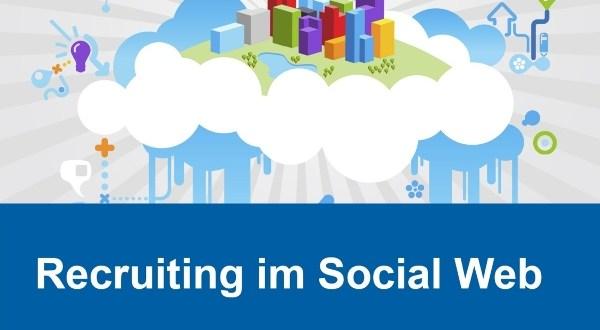 Recruiting im Social Web, Bernd H. Rath, Sonja Salmen (Hrsg.)