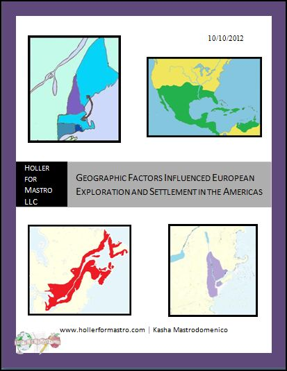 Geographic Factors Influenced European Exploration and Settlement