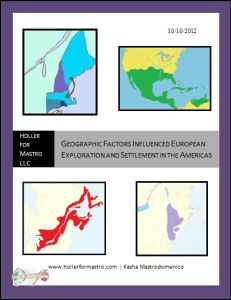 Geographic Factors Influenced European Exploration and Settlement in America