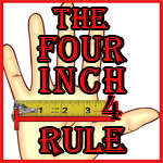 The 4 Inch Rule