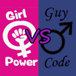 Girl Power vs. Guy Code
