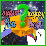 Super Happy Fun Box
