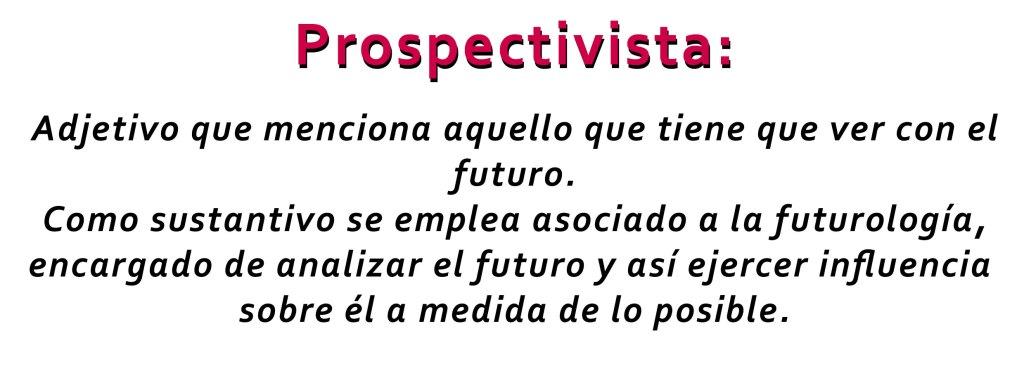 futuro pospectivista