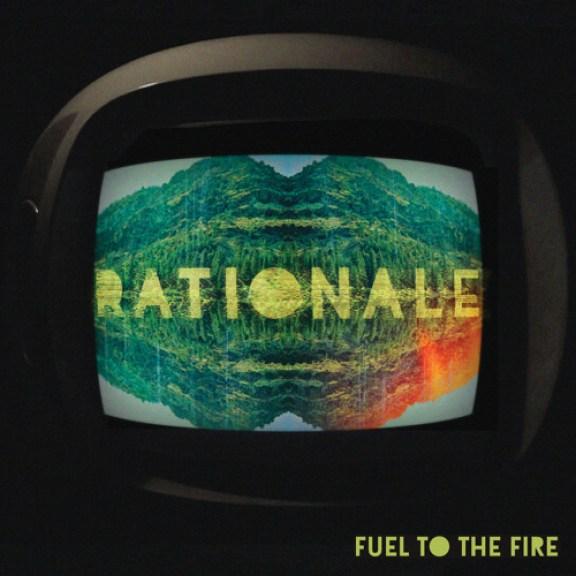 Rationale fueltothefire