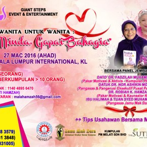 Tips Untuk Jadi Wanita Cemerlang Dalam Kerjaya Dan Rumahtangga di Seminar Dari Wanita Untuk Wanita