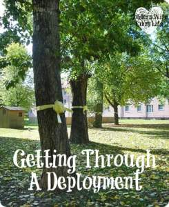 Getting Through A Deployment