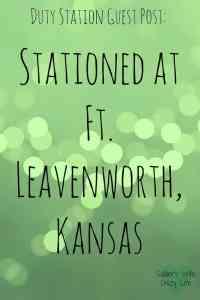 Living at Ft. Leavenworth, Kansas