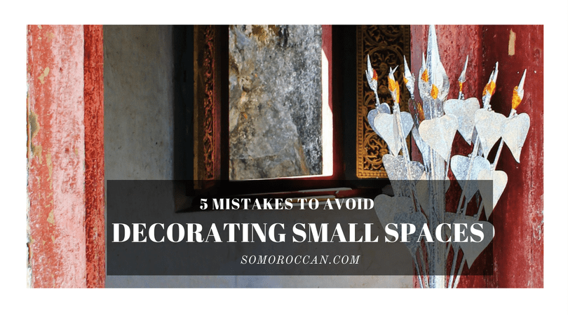 Five Mistakes to Avoid When Decorating Small Spaces