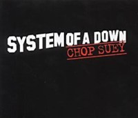 Chop Suey - System of a Down single cover