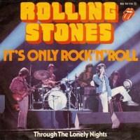 It's Only Rock 'n Roll (But I Like It)