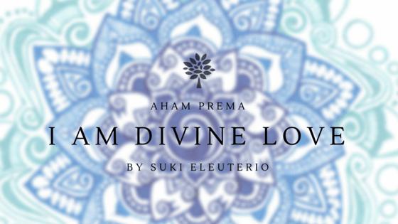 I Am Divine Love