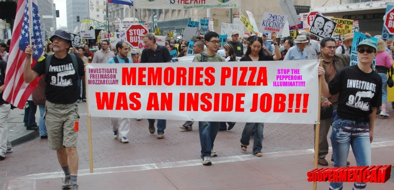 conspiracy protester sign MEMORIES PIZZA