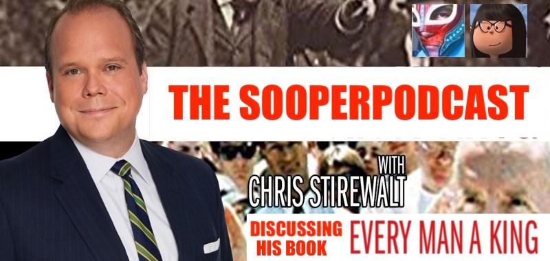 chris stirewalt sooperpodcast