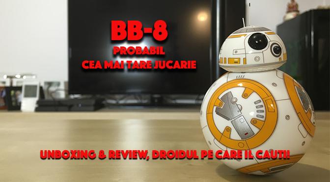 Sphero BB8, probabil cea mai tare jucarie!