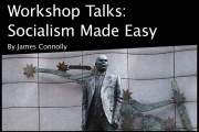 Workshop Talks: Socialism Made Easy