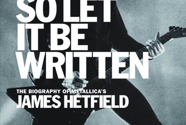 First And Only Unauthorized Biography Of METALLICA's JAMES HETFIELD: More Preview Pages Available