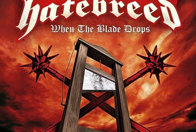 HATEBREED Releases New Single, 'When The Blade Drops'