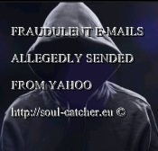 fraudulent-e-mails-allegedly-sended-from-yahoo-soul-catcher.eu